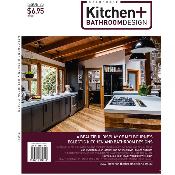 Melbourne Kitchen + Bathroom design - Issue 25