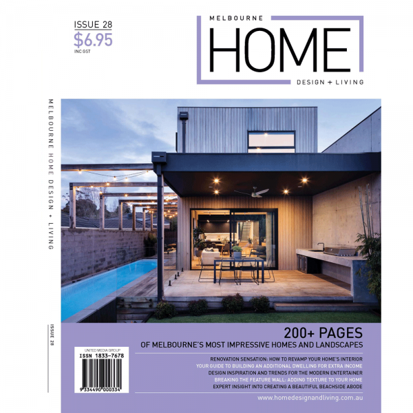Melbourne Home Design + Living - Issue 28
