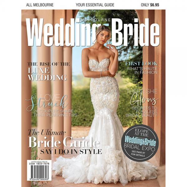 Melbourne Wedding & Bride magazine - Issue 29