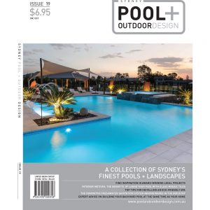 Sydney Pool + Outdoor design - Issue 19