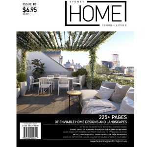 Sydney Home Design + Living - Issue 10