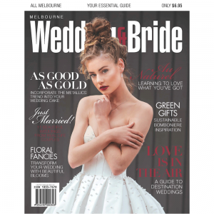 Melbourne Wedding & Bride - Issue 30