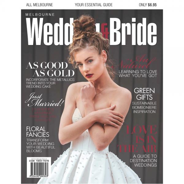 Melbourne Wedding & Bride - Issue 30