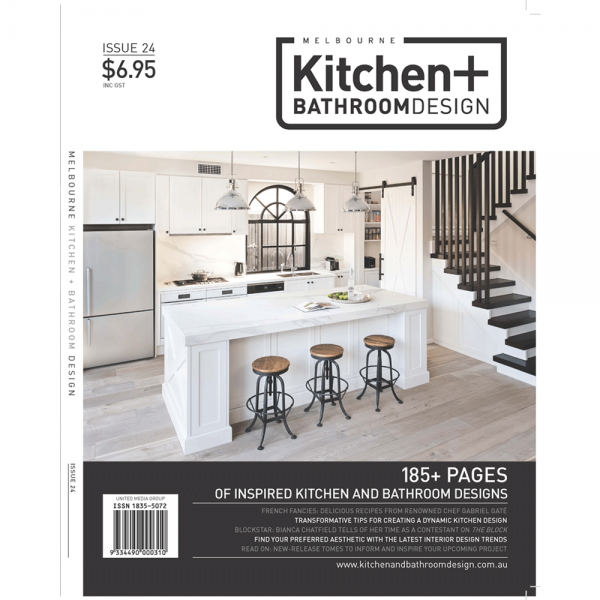 Melbourne Kitchen + Bathroom design - Issue 24