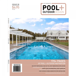 Sydney Pool + Outdoor design - Issue 20